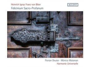 HARMONIE UNIVERSELLE / FLORIAN DEUTER / MONICA WAISMAN - Heinrich Ignaz Franz Von Biber. Fidicinium Sacro-Profanum (CD)