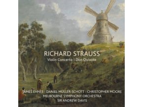 JAMES EHNES / DANIEL MULLER-SCHOTT / SIR ANDREW DAVIS - Richard Strauss: Violin Concerto / Don Quixote (CD)