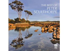 WILLIAM BARTON / KARIN SCHAUPP / AMY DICKSON / VARIOUS ORCHESTRAS - The Best Of Peter Sculthorpe (CD)