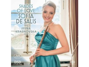 SOFIA DE SALIS / IRYNA KRASNOVSKA - Shades Of Love: Works For Flute & Piano (SACD)