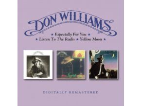 DON WILLIAMS - Especially For You / Listen To The Radio / Yellow Moon (CD)
