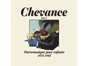 VARIOUS ARTISTS - Chevance - Outremusique Pour Enfants 1974-1985 (CD)