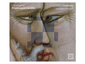 LA REVERDIE / CHRISTOPHE DESLIGNES - Francesco Landini: LOcchio Del Cor (CD)