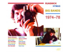 DARYL RUNSWICK & TONY HYMAS BIG BANDS - Daryl Runswick & Tony Hymas Big Bands 1974-78 (CD)