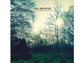 PAUL DEN HEYER - Everything So Far (CD)