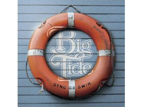 BIG TIDE - Sync Or Swim (CD)