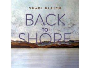 SHARI ULRICH - Back To Shore (CD)