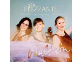 TRIO FRIZZANTE - Waltzin (CD)