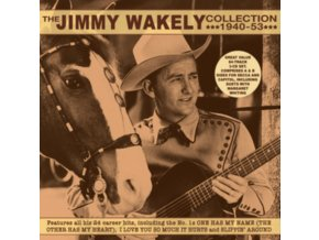 JIMMY WAKELY - The Jimmy Wakely Collection 1940-53 (CD)