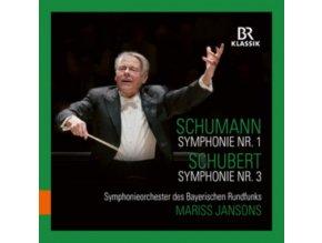 BAVARIAN RADIO SO / JANSONS - Robert Schumann: Symphony No. 1 / Franz Schubert: Symphony No. 3 (CD)