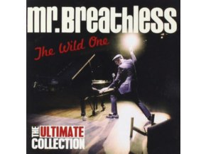 MR. BREATHLESS - The Wild One - The Ultimate Collection (CD)