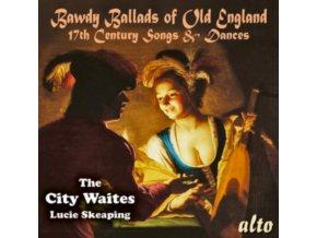 CITY WAITES - Trad: Bawdy Ballads Of Old England (CD)