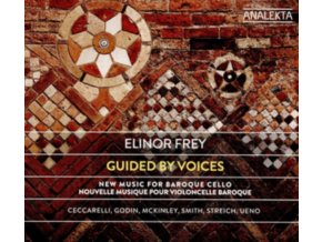 ELINOR FREY - Guided By Voices: New Music For Baroque Cello (CD)