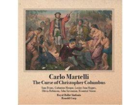 CARLO MARTELLI / ROYAL BALLET SINFONIA - The Curse Of Christopher Columbus (CD)