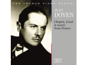 JEAN DOYEN - Jean Doyen: Chopin Liszt & music from France (CD)