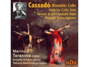 MARINA TARASOVA / ARSENY ARISTOV - Gaspar Cassado: Romantic Cello Music & Transcriptions (CD)