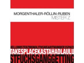 ROBERT MORGENTHALER / URS ROLLIN & TANEL RUBEN - Mister Z (CD)