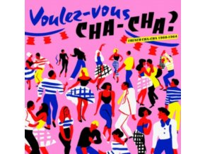 VARIOUS ARTISTS - Voulez Vous Chacha? French Chacha 1960-1964 (CD)