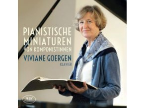 VIVIANE GOERGEN - Piano Miniatures By Female Composers (CD)
