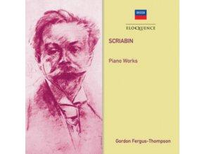 GORDON FERGUS-THOMPSON - Scriabin: Piano Works (CD)