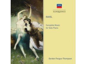 GORDON FERGUS-THOMPSON - Ravel: Complete Music For Solo Piano (CD)