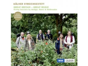 KOLNER STREICHSEXTETT - Great Britain - Great Music. String Sextets (CD)
