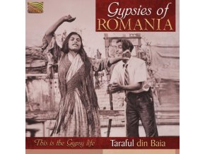 TARAFUL DIN BAIA - Gypsies Of Romania (CD)