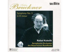 BAYERISCHEN RUNDF. SO / ANTON BRUCKNER - Symphony No. 3 In D Minor (CD)