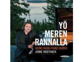 JANNE MERTANEN - Heino Kaski: Yo Meren Rannalla - Piano Works (CD)