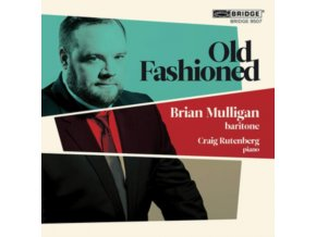 MULLIGAN / RUTENBERG - Brian Mulligan: Old Fashioned (CD)