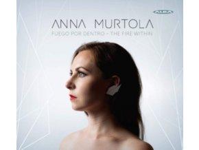 ANNA MURTOLA - Anna Murtola: Fuego Por Dentro - The Fire Within (SACD)