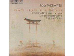 TORU TAKEMITSU - Takemitsu: How Slow The Wind (CD)