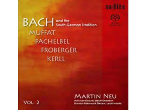 MARTIN NEU - Bach And The South German Tradition (SACD)