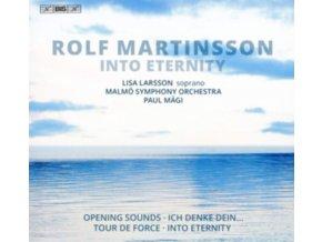 LARSSON / MALMO SO / MAGI - Rolf Martinsson: Into Eternity (SACD)