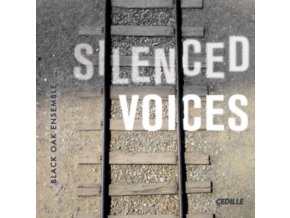 BLACK OAK ENSEMBLE - Silenced Voices (CD)