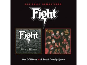 FIGHT - War Of Words / A Small Deadly Space (CD)