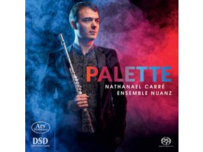 ENSEMBLE NUANZ / NATHANAEL CARRE - Palette Works By Faure. Taffanel (SACD)