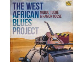 MODOU TOURE & RAMON GOOSE - The West African Blues Project (CD)