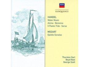 THURSTON DART / BOYD NEEL / GEORGE SZELL - Handel: Water Music / Mozart: Epistle Sonatas (CD)