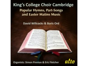 CHOIR OF KINGS COLLEGE / CAMBRIDGE / DAVID WILLCOCKS & BORIS ORD - Hymns. Songs & Easter Matins From Kings College (CD)