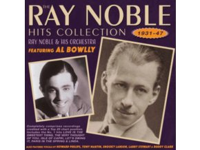 RAY NOBLE & HIS ORCHESTRA - The Ray Noble Hits Collection 1931-47 (CD)