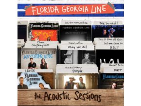 FLORIDA GEORGIA LINE - The Acoustic Sessions (CD)
