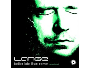 LANGE - Better Late Than Never (Remastered Edition) (CD)