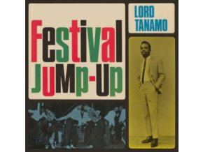 LORD TANAMO & FRIENDS - Festival Jump-Up (Expanded Edition) (CD)