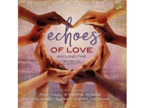 VARIOUS ARTISTS - Echoes Of Love Around The World (CD)