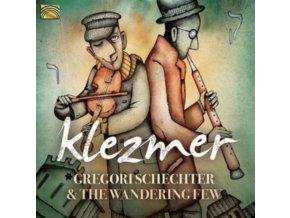 GREGORI SCHECHTER AND THE WANDERING FEW - Klezmer (CD)