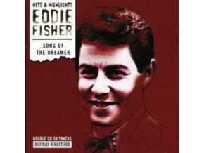 EDDIE FISHER - Song Of The Dreamer (CD)