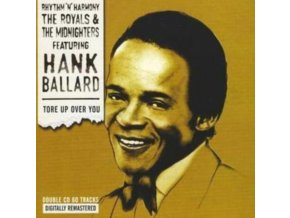 HANK BALLARD - THE MIDNIGHTERS - THE ROYALS - Tore Up Over You (CD)