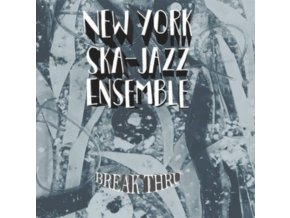 NEW YORK SKA-JAZZ ENSEMBLE - Break Thru (CD)
