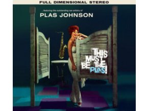 PLAS JOHNSON - This Must Be The Plas! / Mood For The Blues (Digi) (CD)